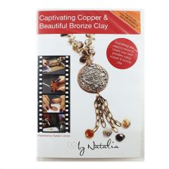Captivating Copper & Beautiful Bronze Clay - DVD by Natalia Colman NETT